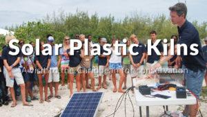 Solar Plastic Kiln